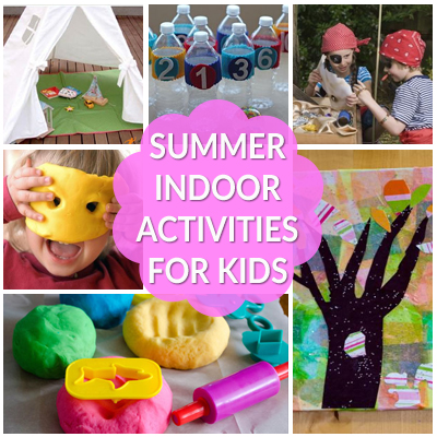 Summer Indoor Activities For Kids