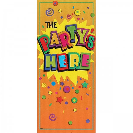 Party's Here Door Poster (1)