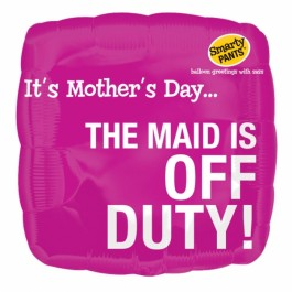 Mom's Day Maid Is Off Duty Foil Balloon (1)